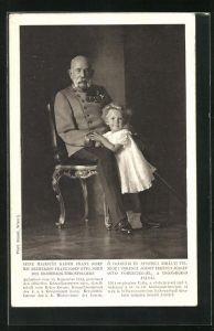 AK Kaiser Franz Josef I. von Österreich im Jahre 1914 m. Erzherzog Franz Josef Otto, Sohn des Erzherzog-Thronfolgers