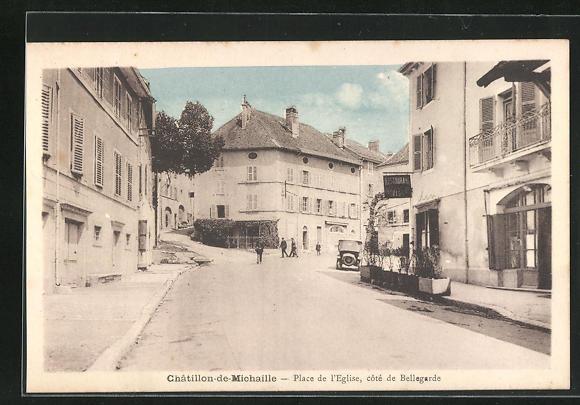 AK Chatillon-de-Michaille, Place de l`Eglise, cote de Bellegarde