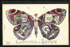 AK Costumes de Savoie, Frauen in Tracht auf Schmetterlingsflügeln
