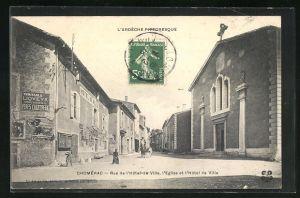 AK Chomerac, Rue de l`Hotel-de-Ville, l`eglise et l`Hotel de Ville