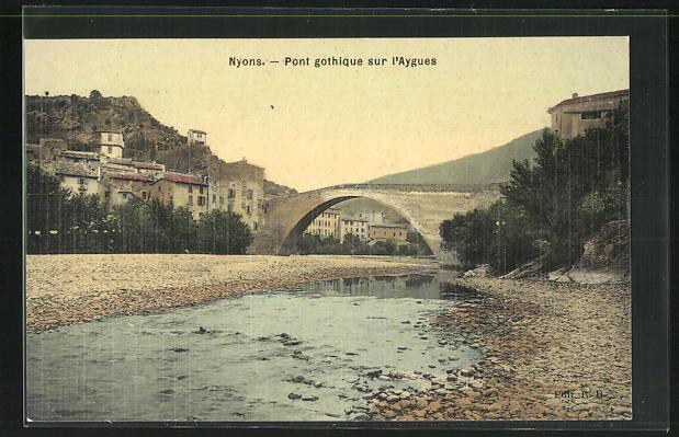 AK Nyons, Pont gothique sur l`Aygues