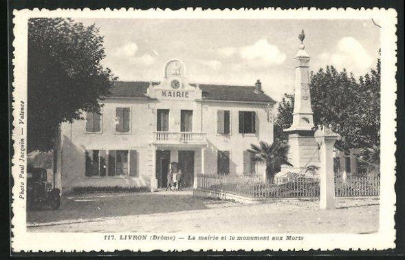 AK Livron, La Mairie et le Monument aux Morts