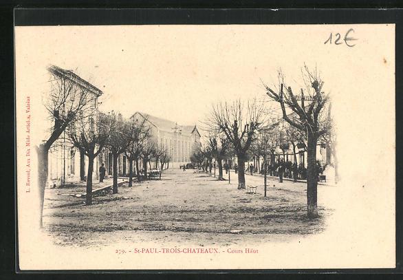 AK Saint-Paul-Trois-Chateaux, Cours Haut