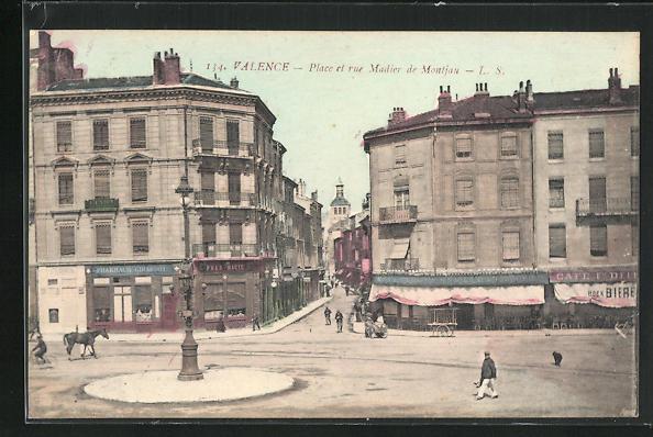 AK Valence, Place et rue Madier de Montjau