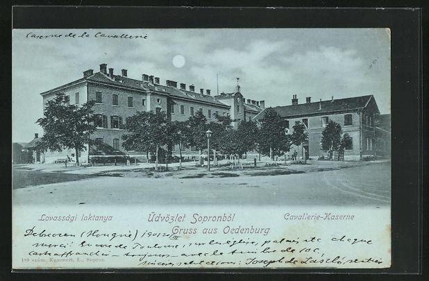 Mondschein-AK Sopron-Ödenburg, Cavallerie-Kaserne