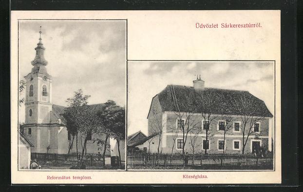 AK Sárkeresztúr, Községháza, Református templom