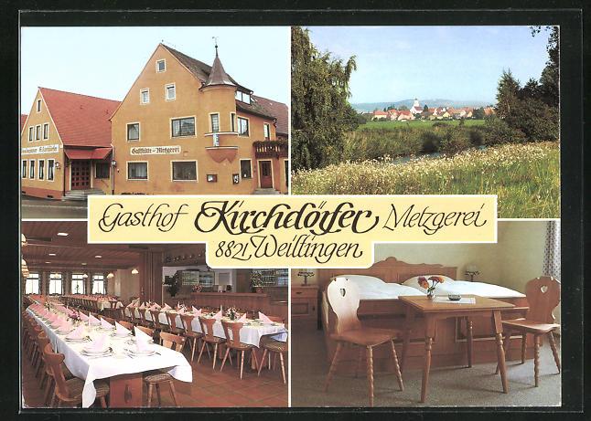 AK Weiltingen, Ortsansicht, Gasthof u. Metzgerei Kirchdörfer, Innenansichten Gastraum u. Schlafraum