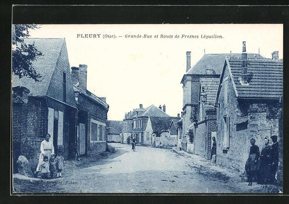 AK Fleury, Grande-Rue et Route de Fresnes Leguillon