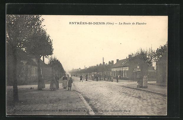 AK Estrees-St-Denis, La Route de Flandre