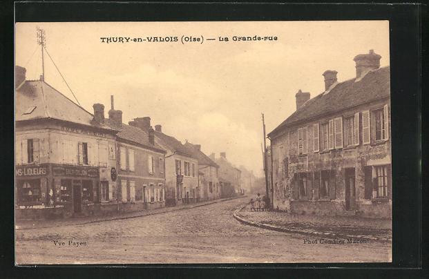 AK Thury-en-Valois, La Grande-Rue