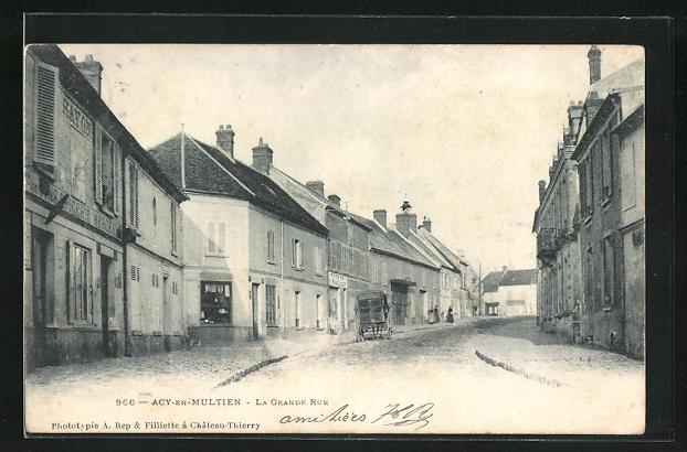 AK Acy-en-Multien, La Grande Rue
