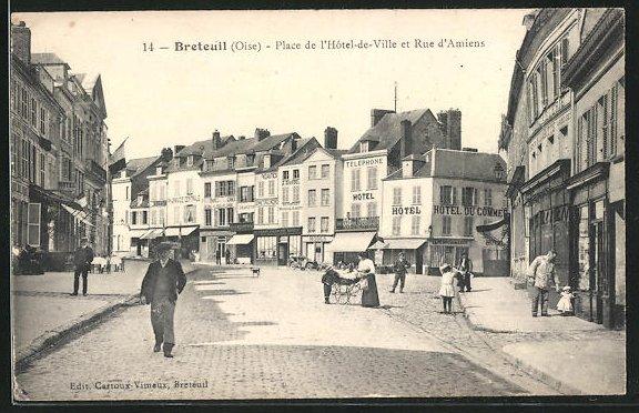 AK Breteuil, Place de l'Hotel-de-Ville et Rue d'Amiens