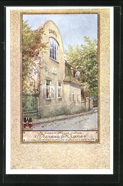 Künstler-AK Richard Moser: In diesem Haus wohnte Therese Krones in den Sommermonaten 1824-26