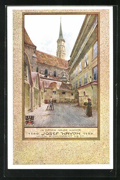 Künstler-AK Richard Moser: Wien, Kohlmarkt No. 11, Wohnhaus von Josef Haydn 1750-55