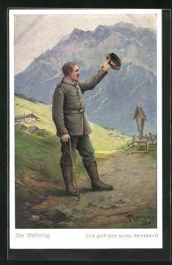 Künstler-AK Max Kuglmayr: Der Weltkrieg, Gott grüss dich teures Heimatland, Soldat grüsst mit Hut vor Gebirge