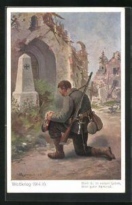 Künstler-AK Max Kuglmayr: Weltkrieg 1914 /15, Solat betet vor Denkmal, Bleib du im ewigen Leben, mein guter Kamerad