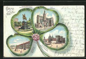Passepartout-Lithographie Metz, Deutsches Thor, Dom, Denkmal Kaiser Wilhelm I., Paradeplatz, Kleeblatt