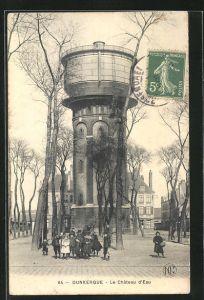 AK Dunkerque, Le Château d`Eau, Wasserturm