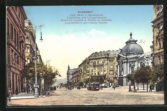 AK Budapest, Leopoldring und Lustspieltheater