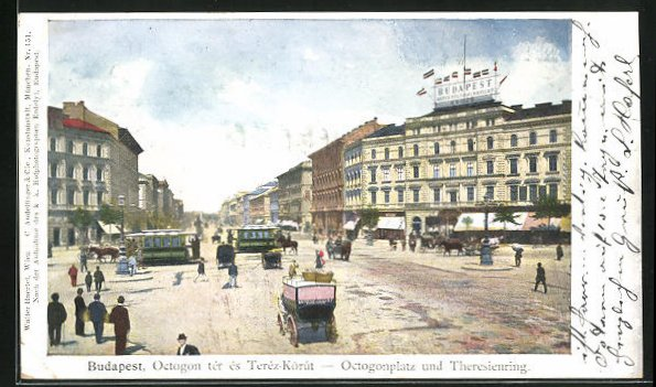 AK Budapest, Octogonplatz und Theresienring, Strassenbahn
