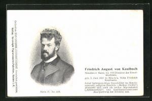 AK Maler Friedrich August von Kaulbach, Portrait und Lebenslauf