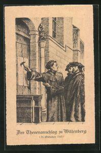 AK Der Thesenanschlag zu Wittenberg, 31. Okt. 1517, Martin Luther