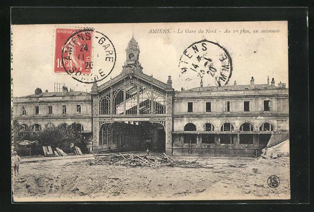 AK Amiens, La Gare du Nord, zerstörtes Bahnhofsgebäude 0