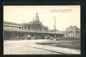 AK Boulogne-sur-Mer, La Gare Centrale et l`Hotel Terminus