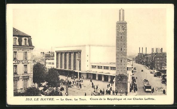 AK Le Havre, La Gare, La Tour, Cours de la Republique et rue Charles Laffitte et Tramway