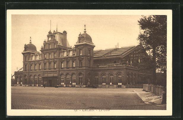 AK Calais, La Gare, Blick zum Bahnhofsgebäude