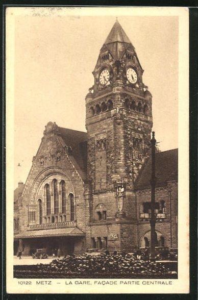 AK Metz, La Gare, Facade partie Centrale
