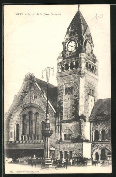 AK Metz, Portail de la Gare Centrale
