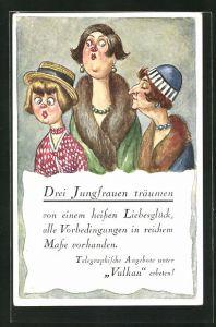 AK frauenfeindlicher Humor, Drei Jungfrauen träumen, Frauen im Gespräch