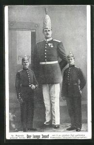 AK Sr. Majestät grösster Soldat Der lange Josef mit zwei Kameraden