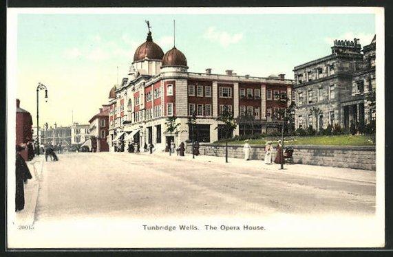 AK Tunbridge Wells, The Opera house, Ortspartie