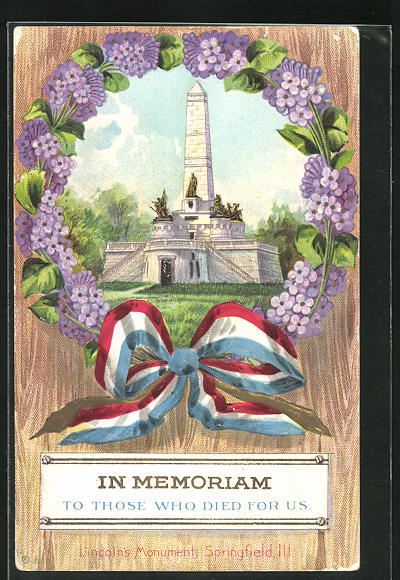 Präge-AK Springfield, IL, In Memoriam To Those Who Died For US, Lincolns Monument