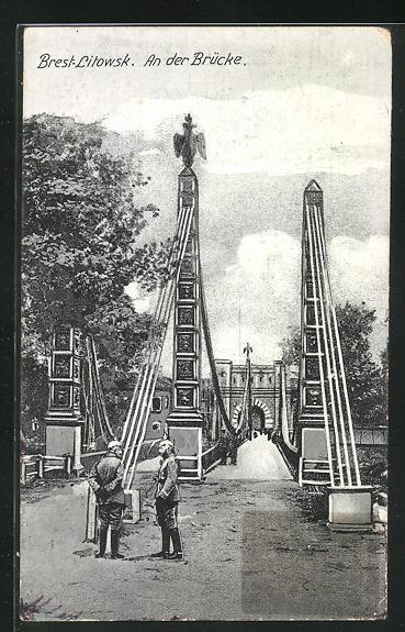 AK Brest-Litowsk, An der Brücke