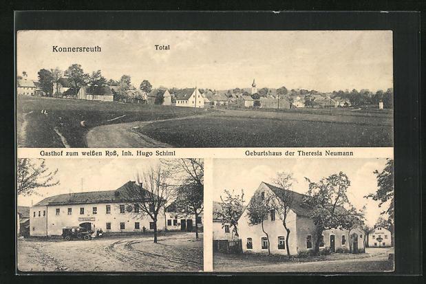 AK Konnersreuth, Gasthof zum weissen Ross, Geburtshaus der Theresia Neumann, Totalansicht