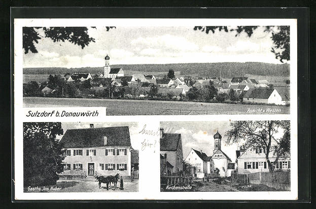 AK Sulzdorf, Gasthaus Jos. Huber, Kirchenstrasse, Ortsansicht