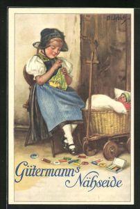Künstler-AK Curt Liebich: Gütermanns Nähseide, kleine Puppenmutter in Tracht