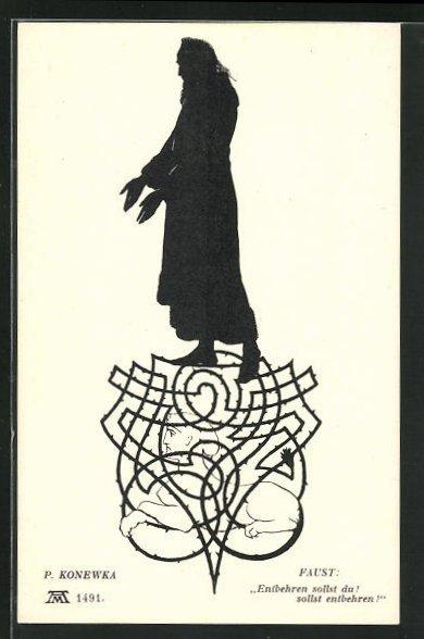 Künstler-AK Paul Konewka: Silhouetten zu Goethe`s Faust, Entbehren sollst du!...