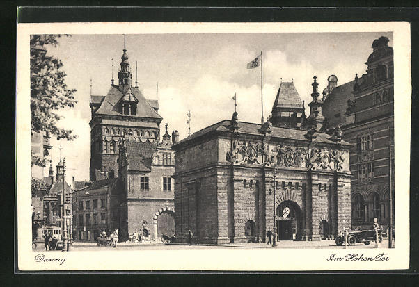 AK Danzig / Gdansk, Am Hohen Tor, Rückseite das Hohe Tor mit Hauptwache