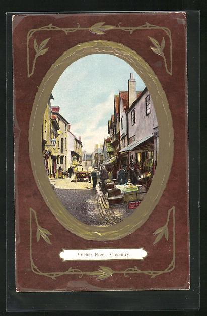 Präge-Passepartout-AK Coventry, Butcher Row