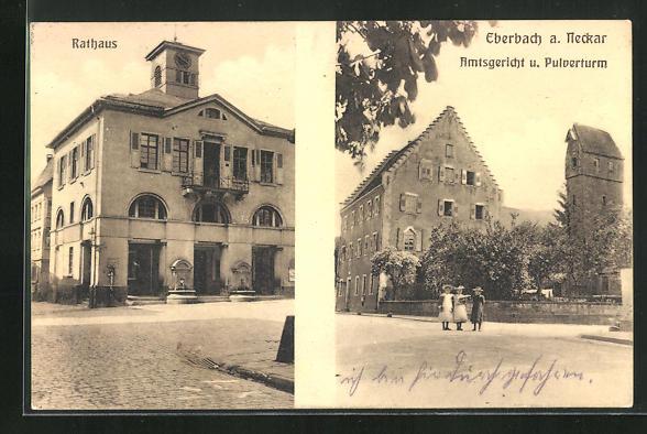 AK Eberbach a. Neckar, Rathaus, Amtsgericht und Pulverturm