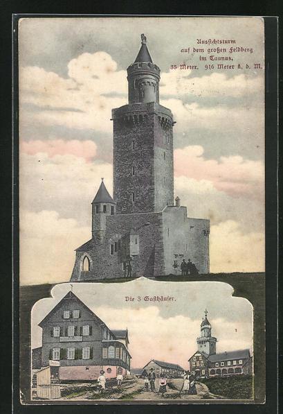 AK Feldberg / Taunus, Aussichtsturm auf dem grossen Feldberg, die 3. Gasthäuser