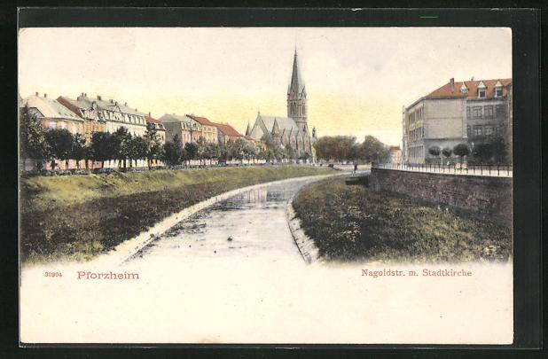 AK Pforzheim, Nagoldstrasse mit Stadtkirche