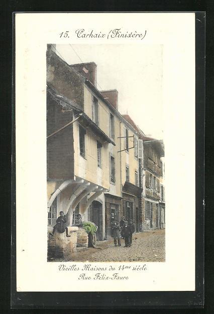 AK Carhaix, Vieilles Maisons de la Rue Félix-Faure