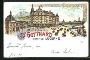 Lithographie Lucerne / Luzern, Hôtel St. Gotthard, Terminus Lucerne, Ansicht mit Pilatus