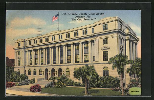 AK Orlando, FL, O-2 Orange County Court House, The City Beautiful
