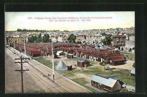 AK San Francisco, CA, Refugee Camp, Flüchtlingslager nach dem Erdbeben von 1906